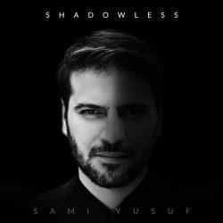 Shadowless - Sami Yusuf