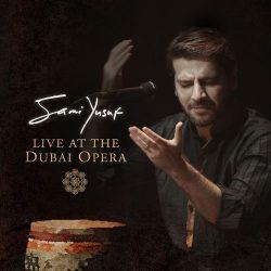 Live at the Dubai Opera (Album) – Sami Yusuf