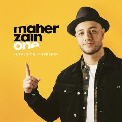 One (Vocals Only Arabic Version) – Maher Zain